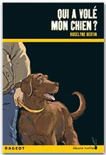Vente Livre Numérique : Qui a volé mon chien ?  - Roselyne Bertin