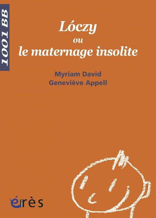 Lóczy ou le maternage insolite - 1001 bb n°94
