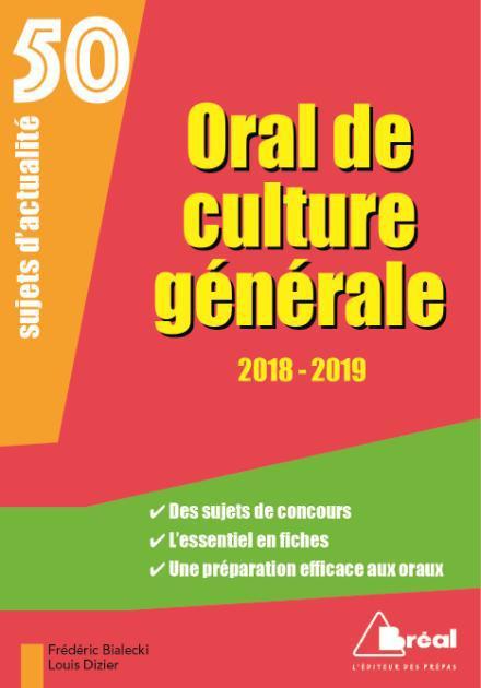 ORAL DE CULTURE GENERALE  -  50 SUJETS D'ACTUALITE (EDITION 20182019)