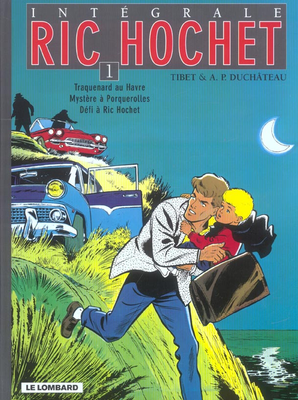 Ric Hochet ; INTEGRALE VOL.1