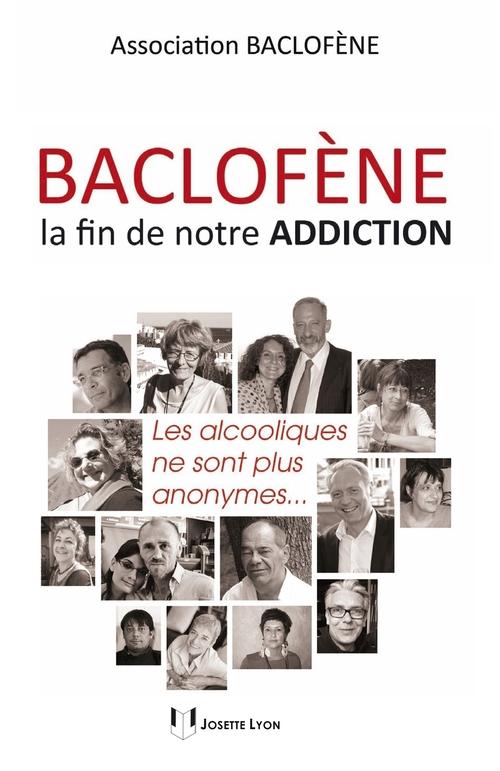 Baclofène, la fin de notre addiction