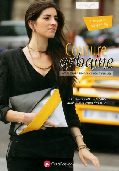 Couture urbaine ; des accessoires tendance pour femmes