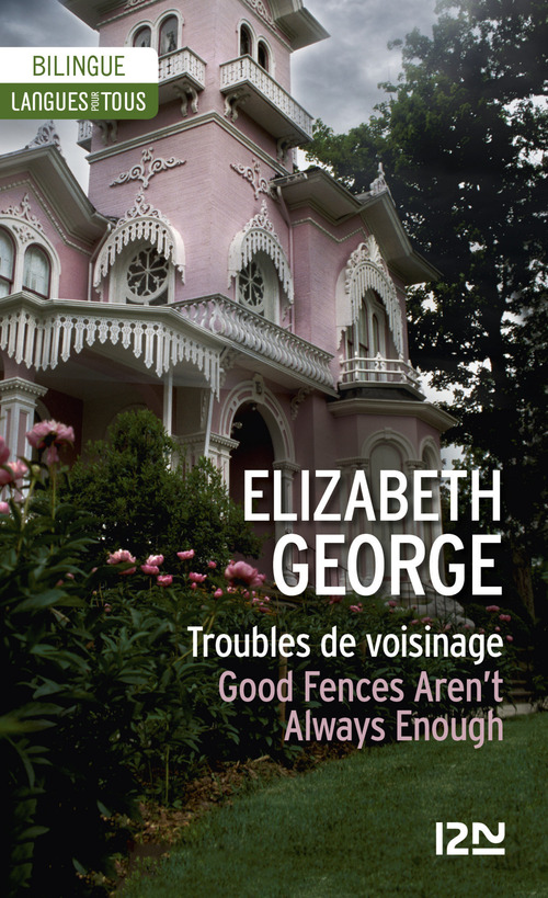 Bilingue français-anglais : Troubles de voisinage / Good Fences Aren't Always Enough