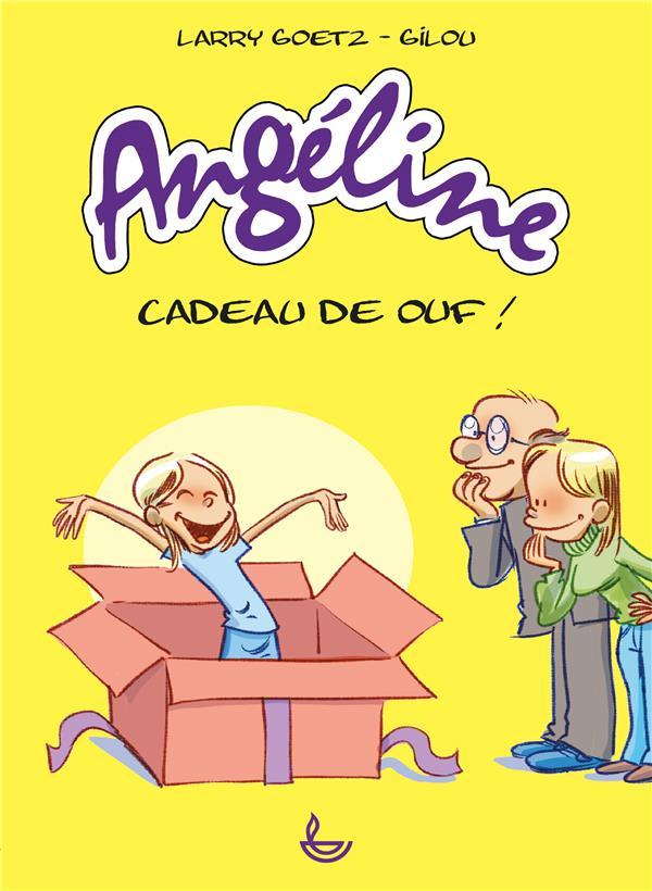 ANGELINE  -  CADEAU DE OUF !