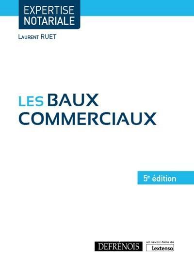 Les baux commerciaux (5e édition)