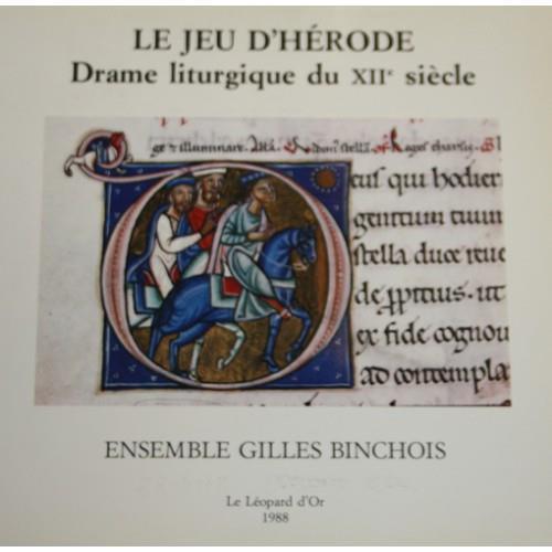 Le jeu d'Hérode ; drame liturgique du XIIe siècle ; manuscrit de Fleury