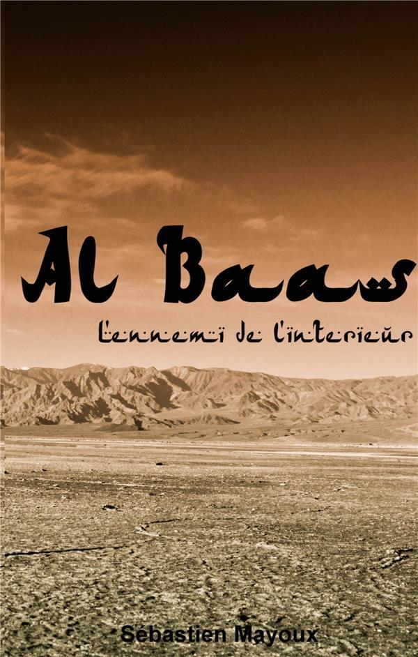Al Baas ; l'ennemi de l'intérieur