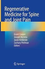Regenerative Medicine for Spine and Joint Pain  - Zachary Perlman - Grant Cooper - Joseph Herrera - Jason Kirkbride