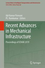 Recent Advances in Mechanical Infrastructure  - Ajit Kumar Parwani - Pl. Ramkumar