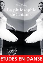 Vente Livre Numérique : La philosophie de la danse : ou L'invention esthétique (édition intégrale, revue et corrigée).  - Paul Valéry