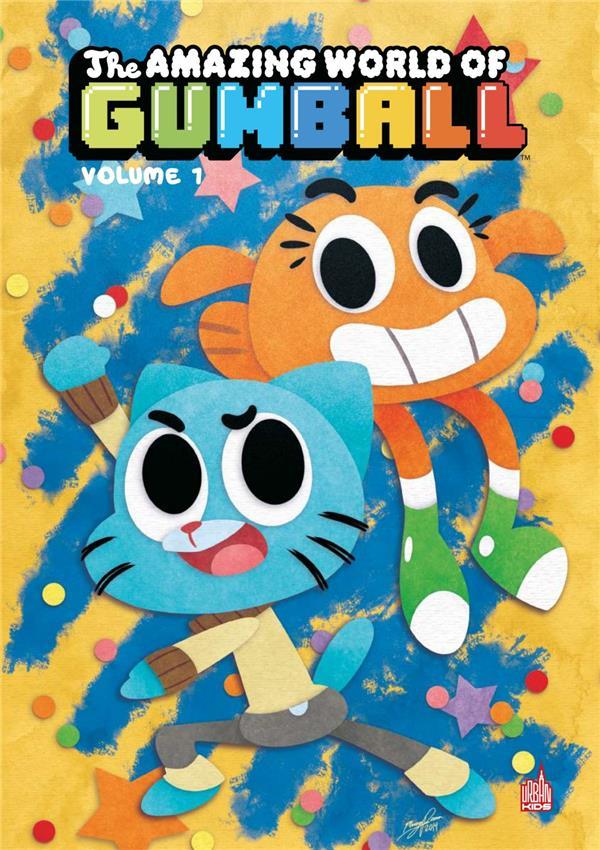 Le monde incroyable de Gumball t.1