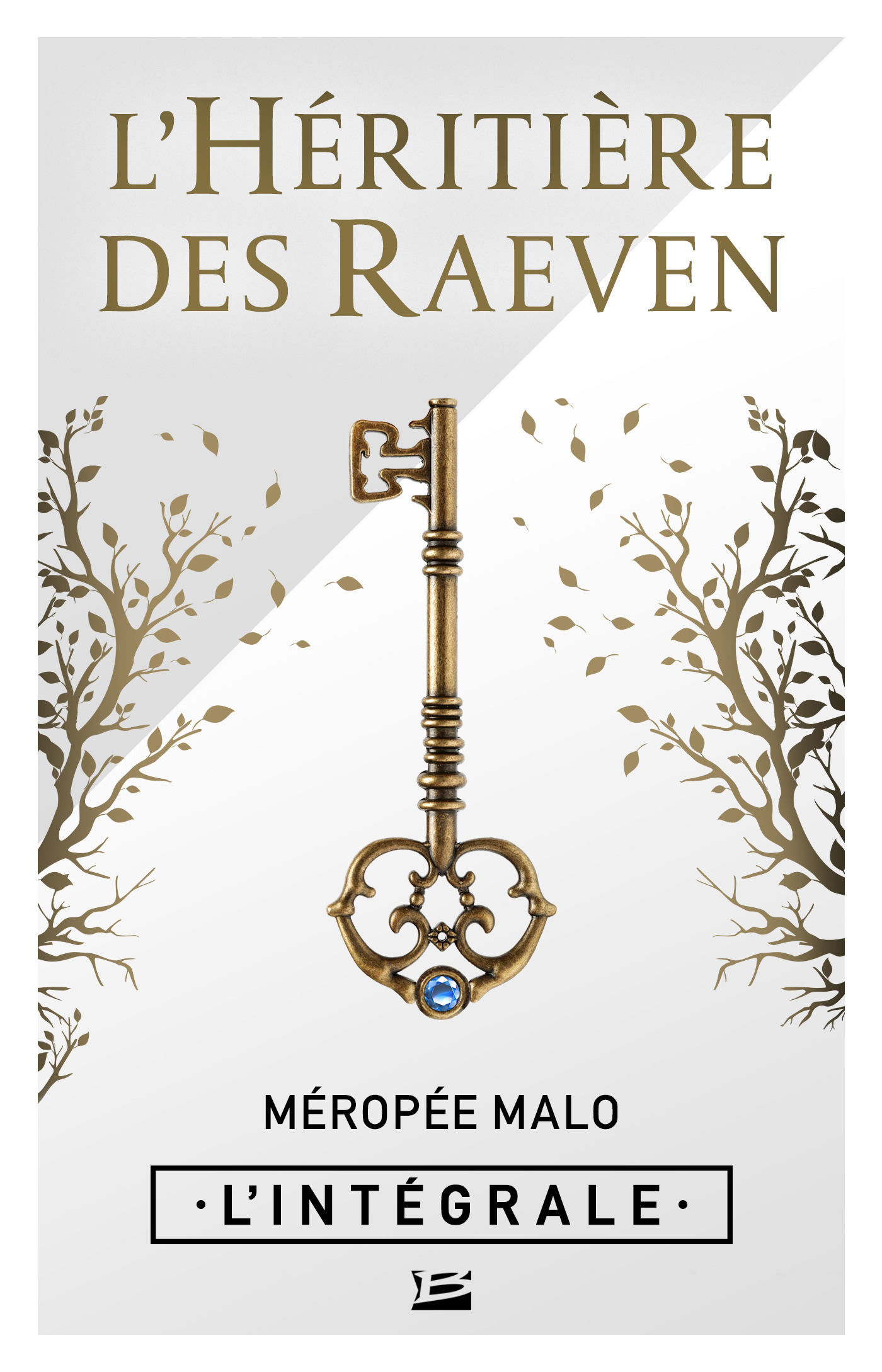 L'Héritière des Raeven - L'Intégrale