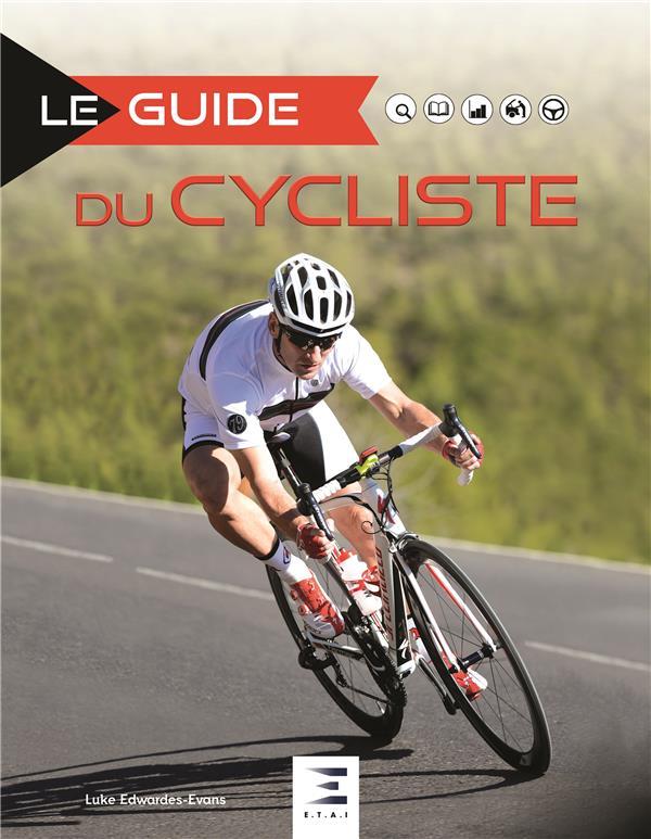 LE GUIDE ; du cycliste