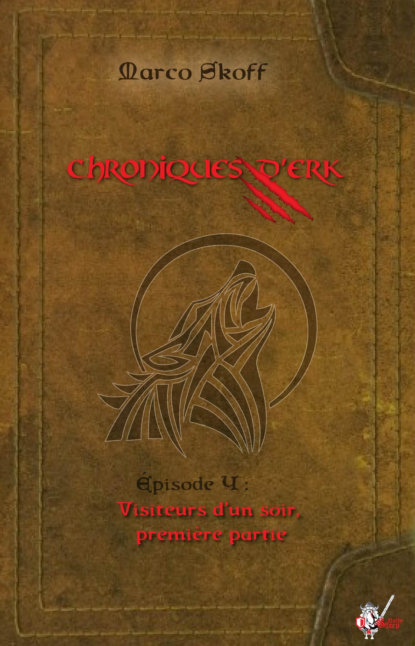 Chroniques d'Erk, Épisode 4