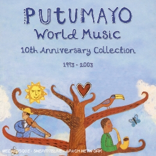 putumayo world music 10th Anniversary Collection 1993-2003