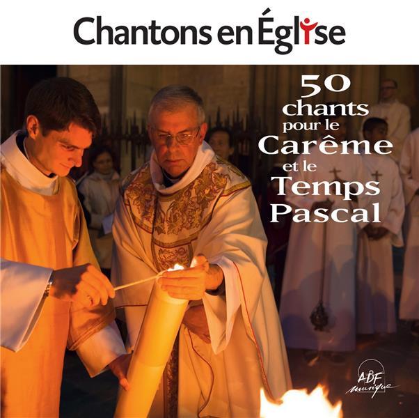 50 chants pour le Carême et Pâques
