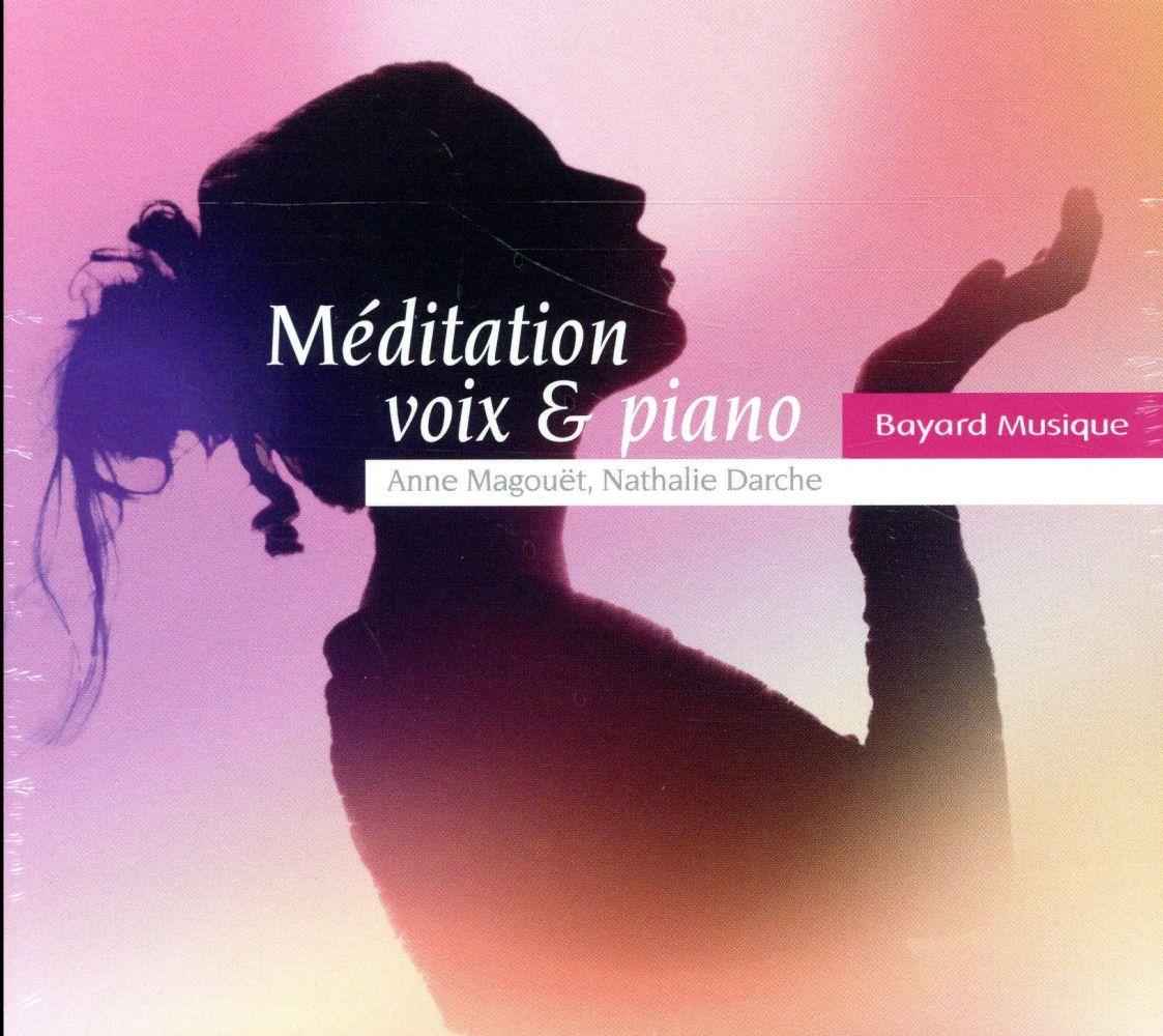 MEDITATION VOIX ET PIANO - AUDIO