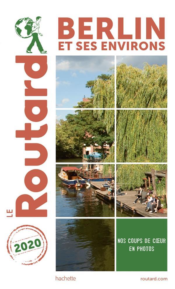 GUIDE DU ROUTARD  -  BERLIN ET SES ENVIRONS (EDITION 2020)
