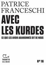 Vente EBooks : Tracts (N°16) - Avec les Kurdes. Ce que les avoir abandonnés dit de nous  - Patrice Franceschi