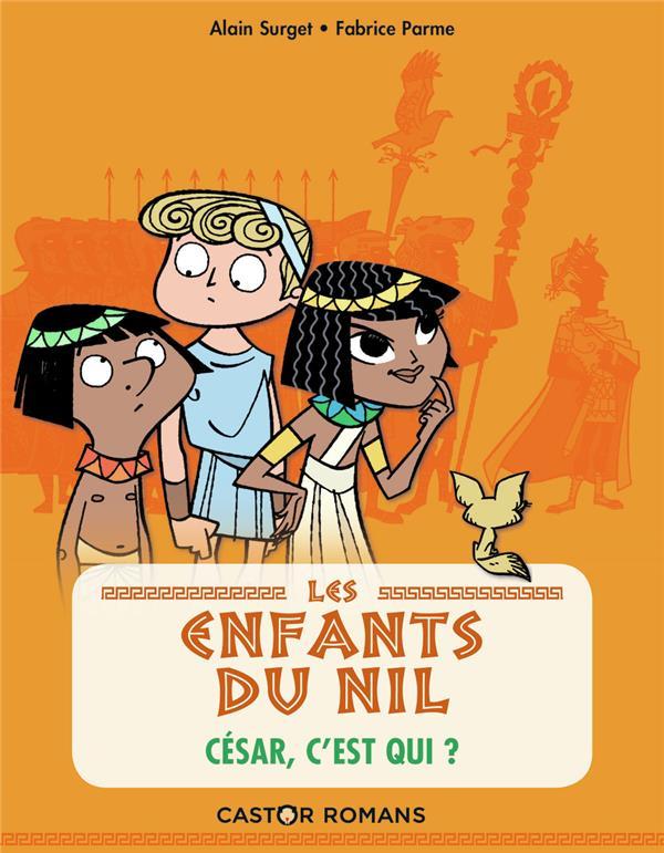 Les enfants du Nil T.2 ; César, c'est qui ?