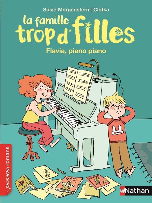 La famille trop d'filles ; Flavia, piano piano