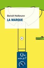 Vente EBooks : La marque  - Benoît HEILBRUNN