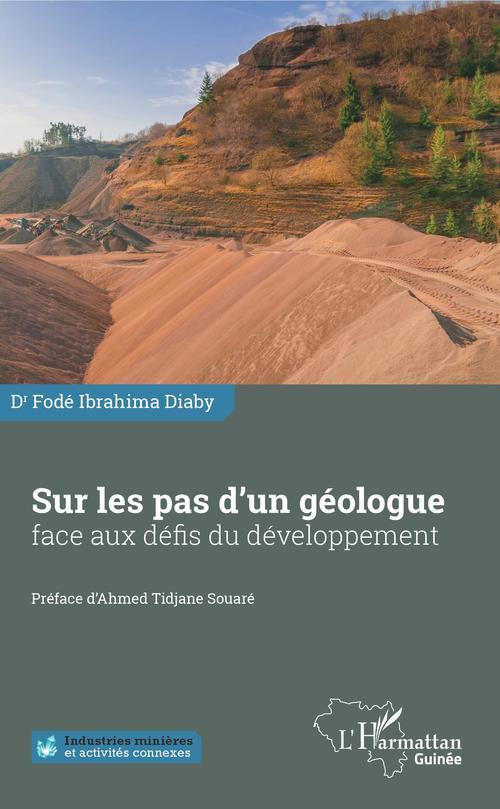 Sur les pas d'un géologue face aux défis du développement