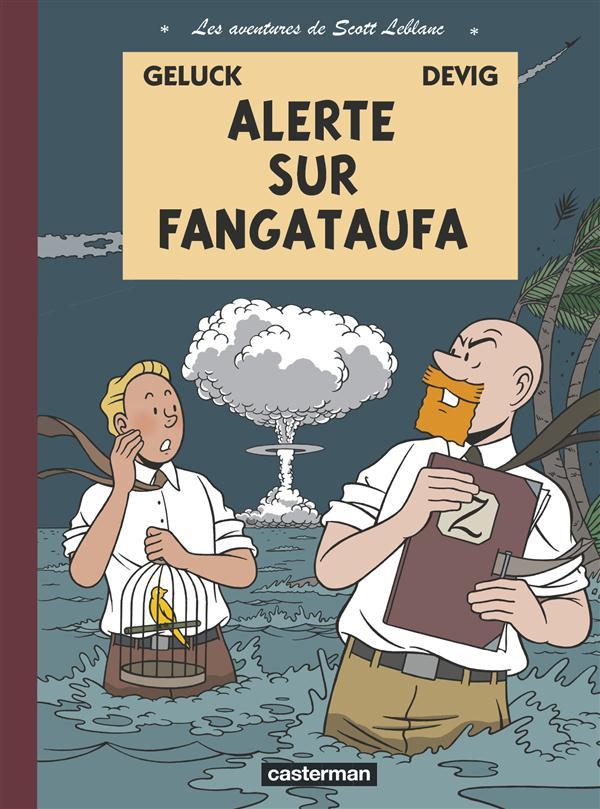 Les aventures de Scott Leblanc t.1 ; alerte sur Fangataufa