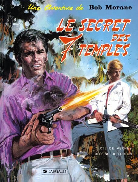 Bob Morane t.14 ; le secret des sept temples