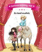 Vente EBooks : Aventures au poney-club ; le cheval acrobate  - Juliette Parachini-Deny - Olivier Dupin