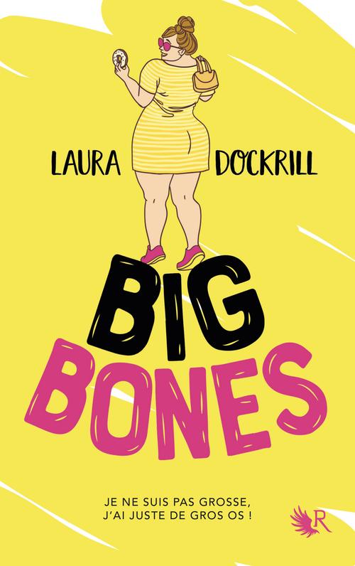 Big Bones - Édition française  - Laura DOCKRILL