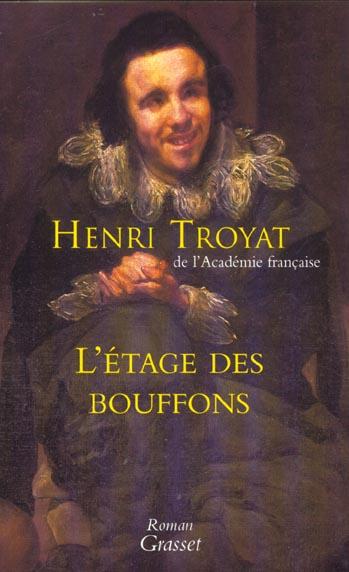 L'étage des bouffons  - Henri Troyat