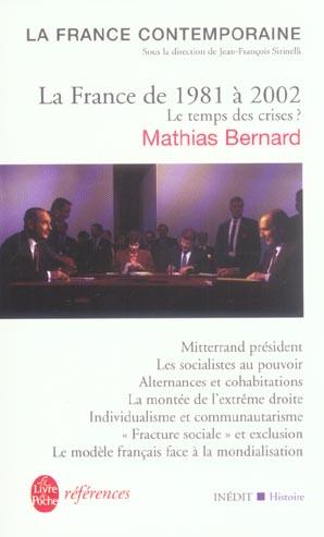 La France De 1981 A 2002 : Le Temps Des Crises