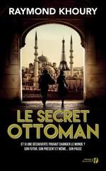 Le secret ottoman  - Raymond Khoury