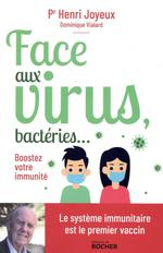 Face aux virus, bactéries... ; boostez votre immunité