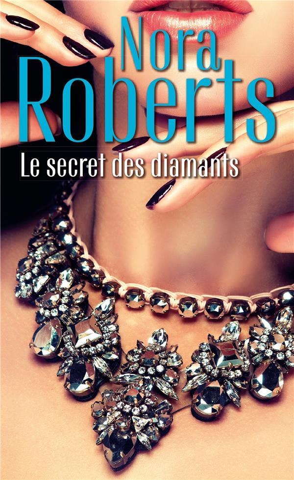 Le secret des diamants ; une femme en fuite, dans l'ombre du mystère, l'éclat du danger