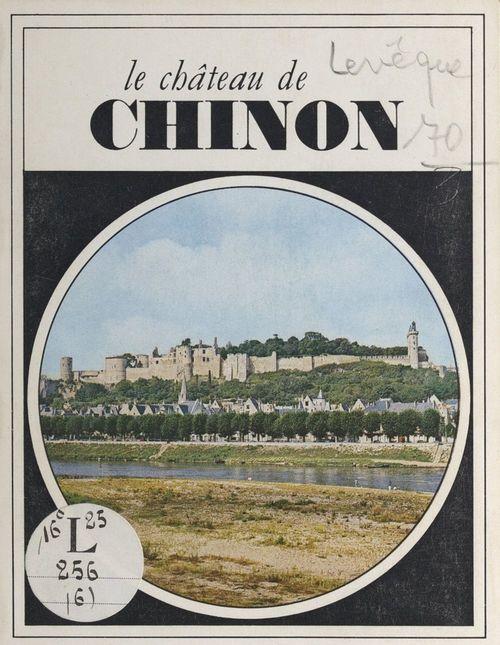 Le château de Chinon