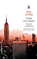 Couverture de Trilogie New-Yorkaise (Fermeture Et Bascule Vers Le 9782330081720)