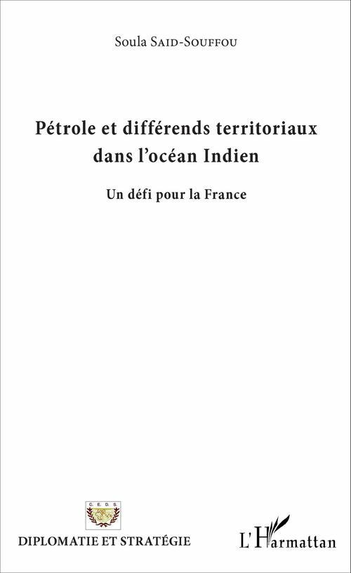 Pétrole et différends territoriaux dans l'Océan Indien
