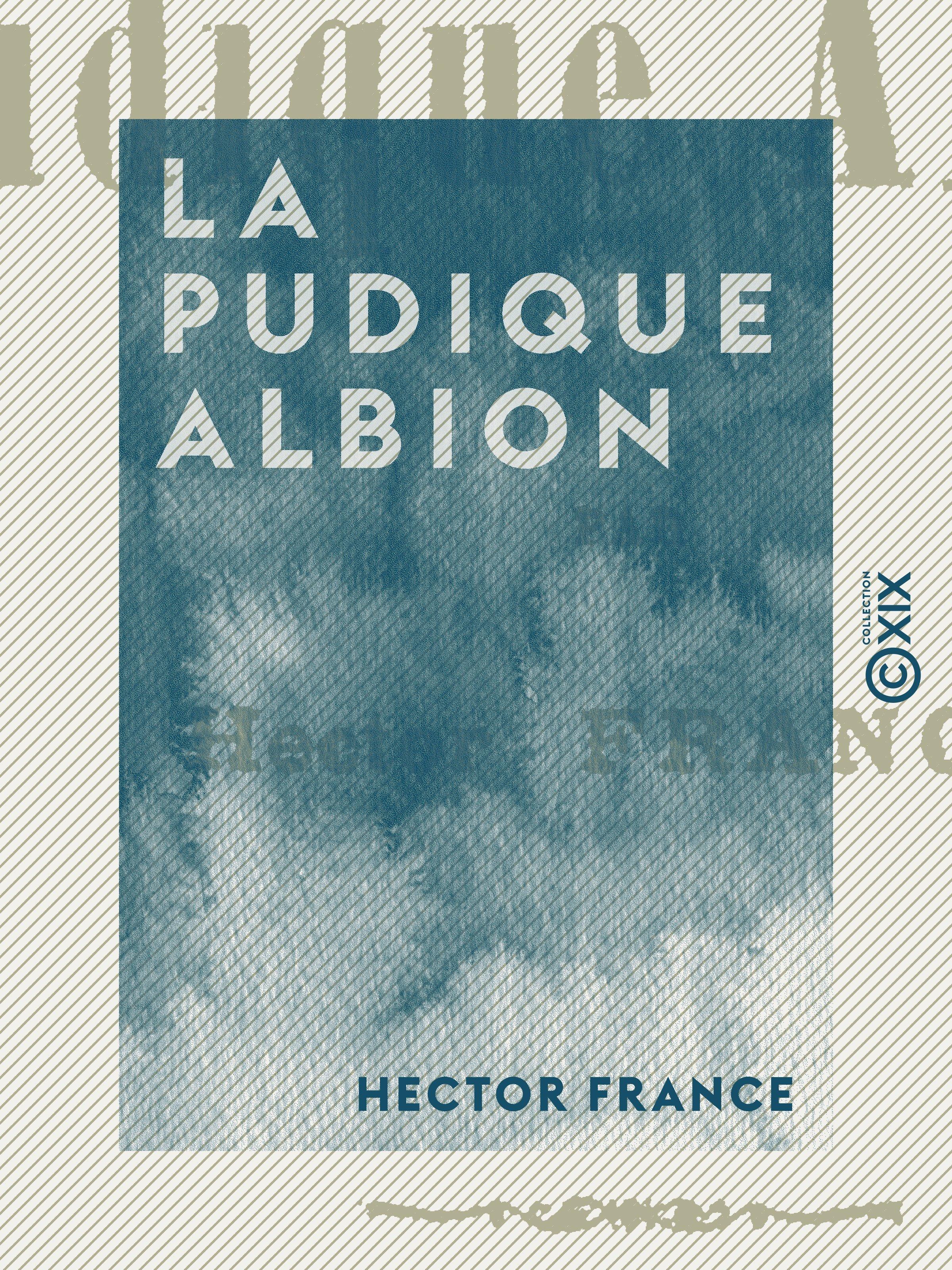 Vente Livre Numérique : La Pudique Albion  - Hector France