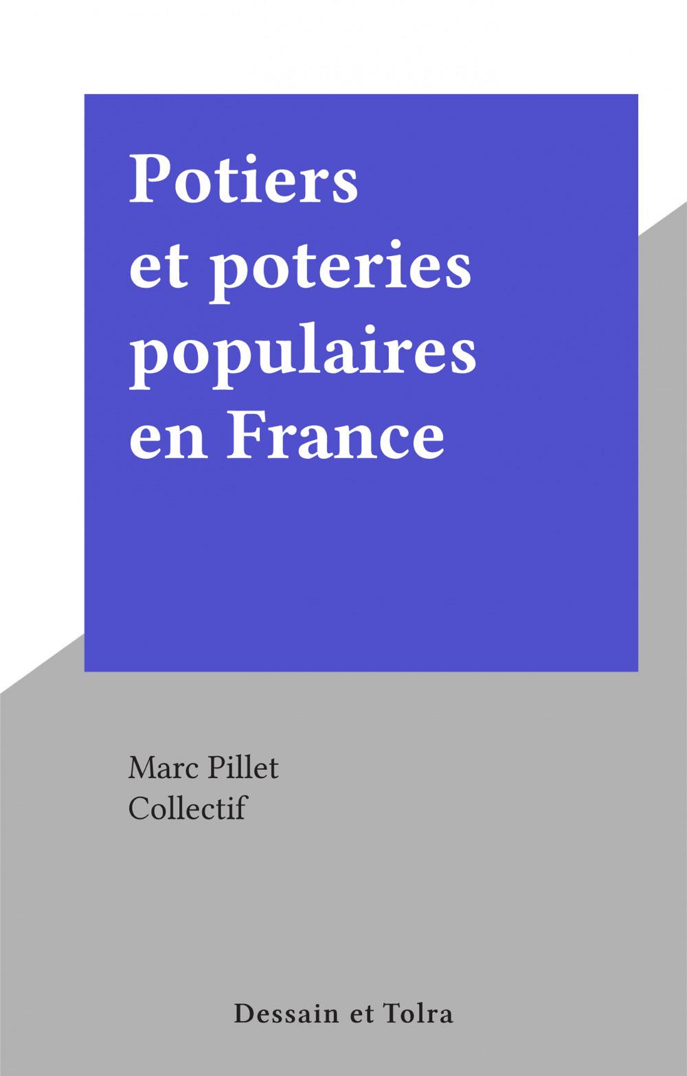 Potiers et poteries populaires en France