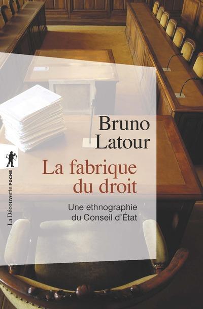 LA FABRIQUE DU DROIT (NOUVELLE EDITION)