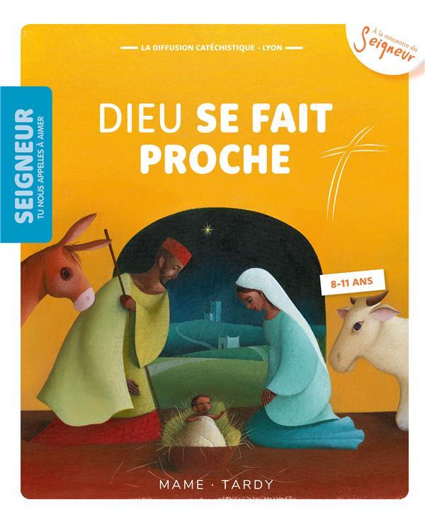 DIEU SE FAIT PROCHE  -  8-11 ANS  -  MODULE 2