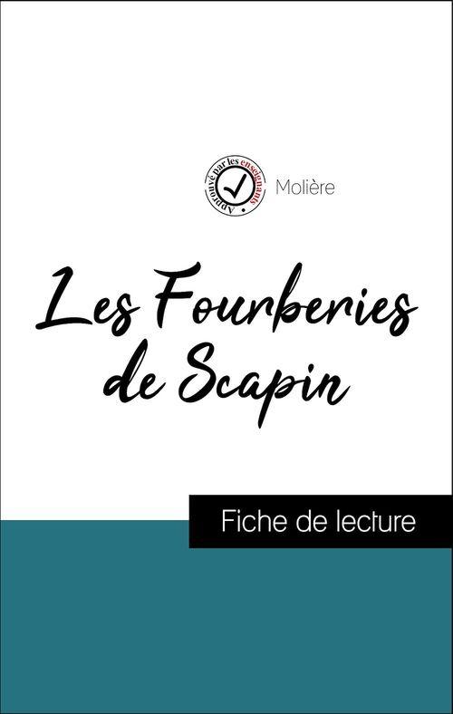 Analyse de l'oeuvre : Les Fourberies de Scapin (résumé et fiche de lecture plébiscités par les enseignants sur fichedelecture.fr)