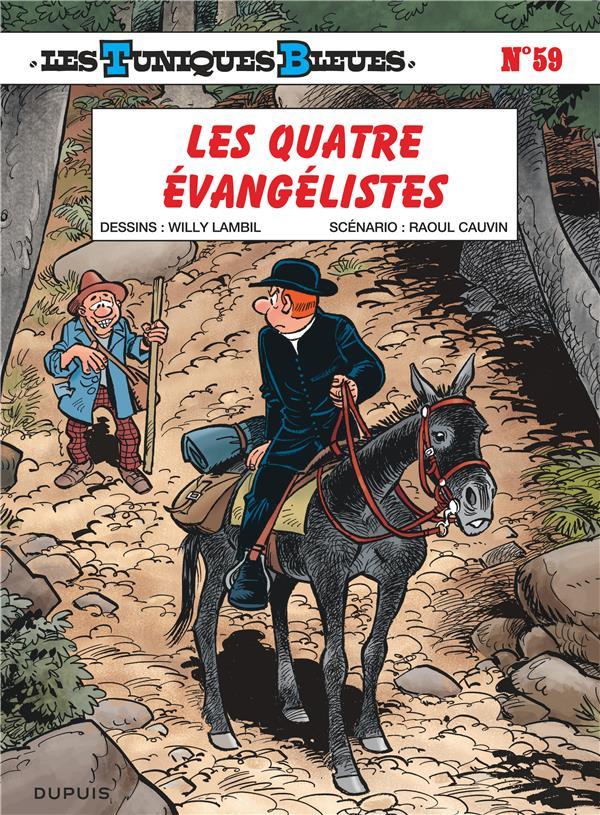 LES TUNIQUES BLEUES T.59  -  LES QUATRE EVANGELISTES Cauvin Raoul