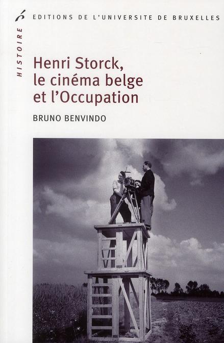 Henri Storck, le cinéma belge et l'Occupation