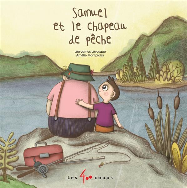 Samuel et le chapeau de pêche