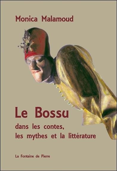 Le bossu dans les contes, les mythes et la littérature