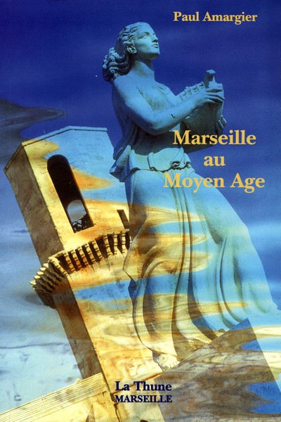 Marseille au moyen-age