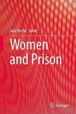 Women and Prison  - Jada Hector